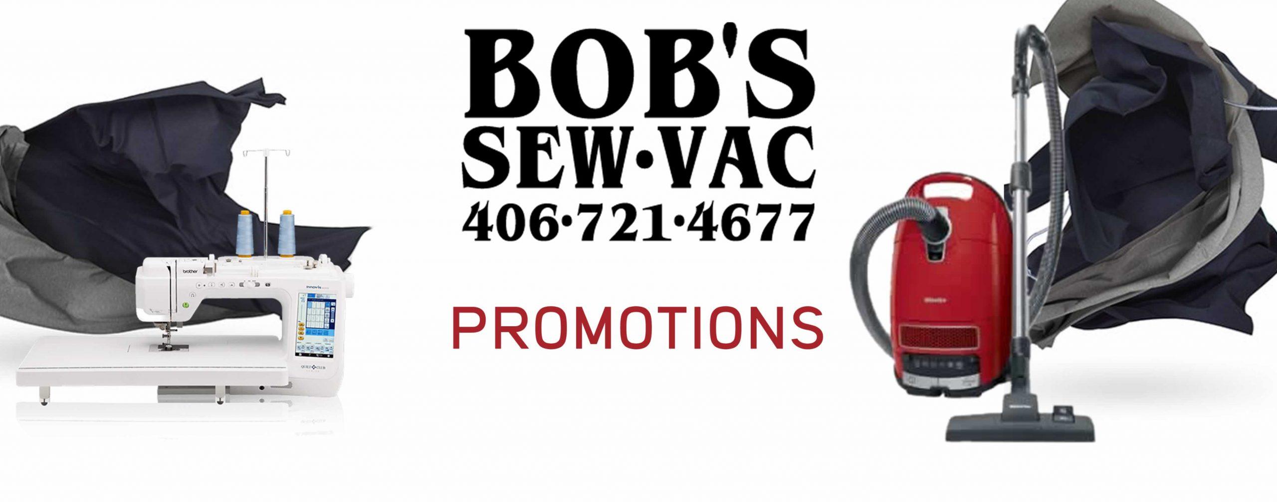 Bob's Sew & Vac Center Promotions
